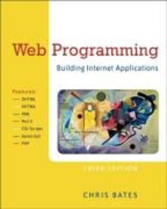 Web Programming: Building Internet Applications als Buch