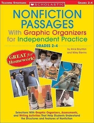 Nonfiction Passages with Graphic Organizers for Independent Practice: Grades 2-4: Selections with Graphic Organizers, Assessments, and Writing Activit als Taschenbuch