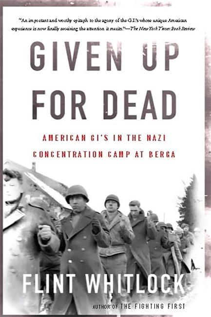 Given Up for Dead: American Gi's in the Nazi Concentration Camp at Berga als Taschenbuch