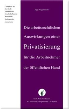 Arbeitsrechtliche Folgen der Privatisierung öffentlicher Unternehmen als Buch