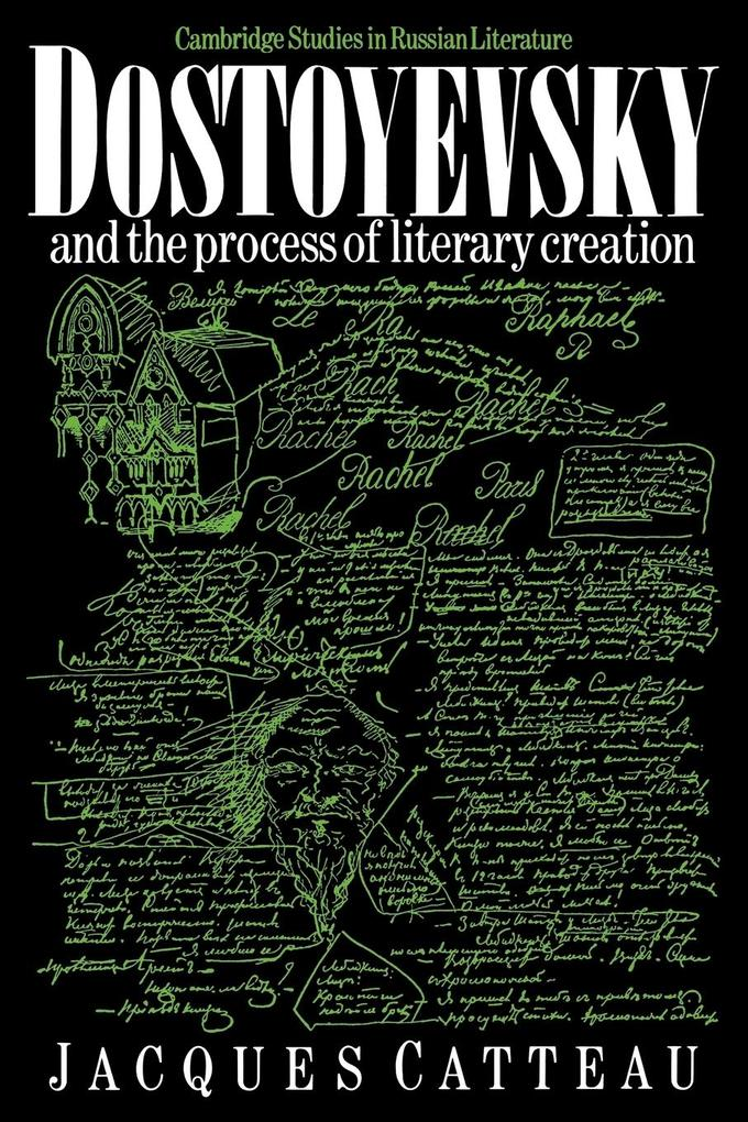 Dostoyevsky and the Process of Literary Creation als Buch