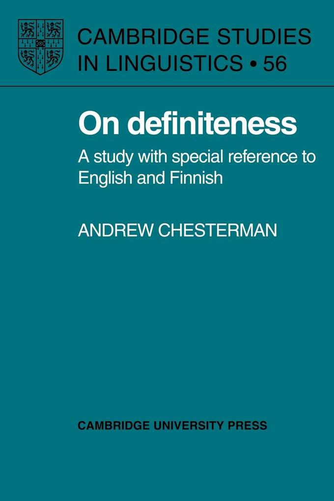 On Definiteness: A Study with Special Reference to English and Finnish als Taschenbuch