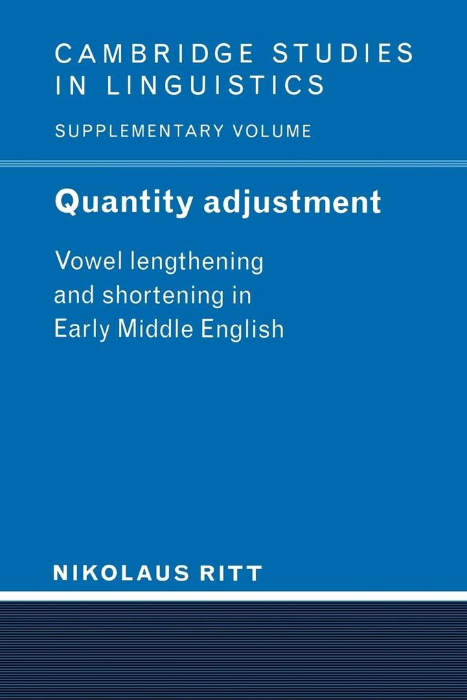 Quantity Adjustment: Vowel Lengthening and Shortening in Early Middle English als Buch