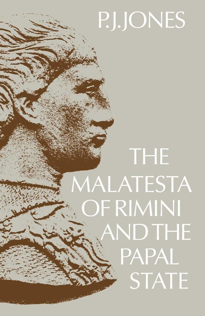The Malatesta of Rimini and the Papal State als Buch