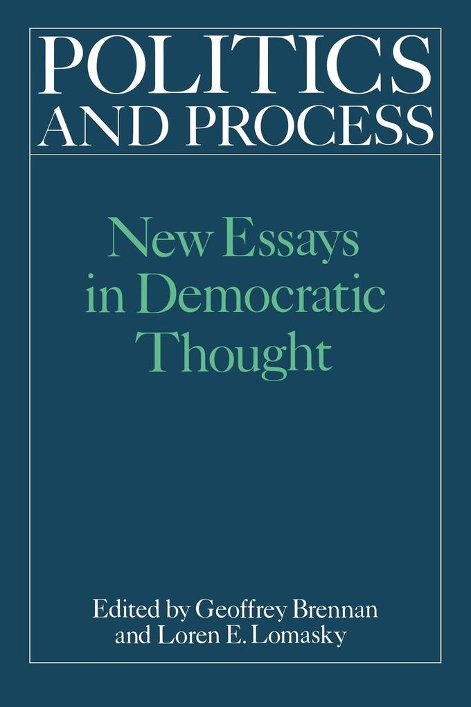 Politics and Process: New Essays in Democratic Thought als Buch