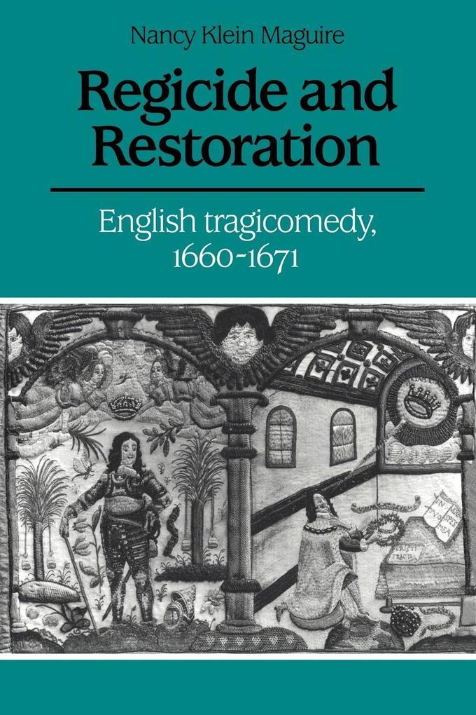 Regicide and Restoration als Taschenbuch