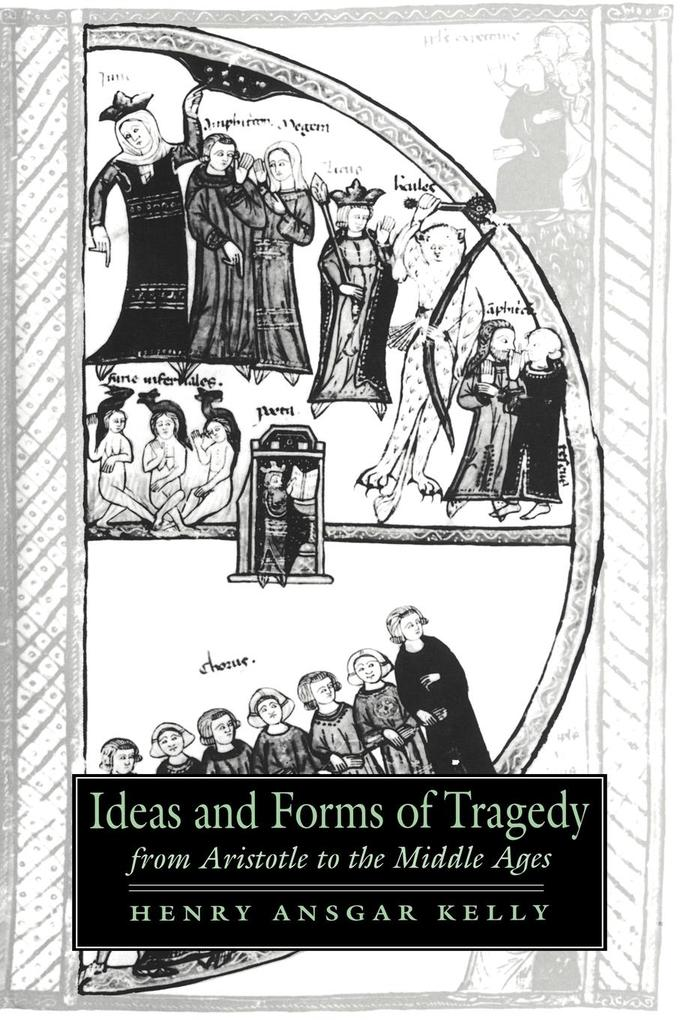 Ideas and Forms of Tragedy from Aristotle to the Middle Ages als Taschenbuch