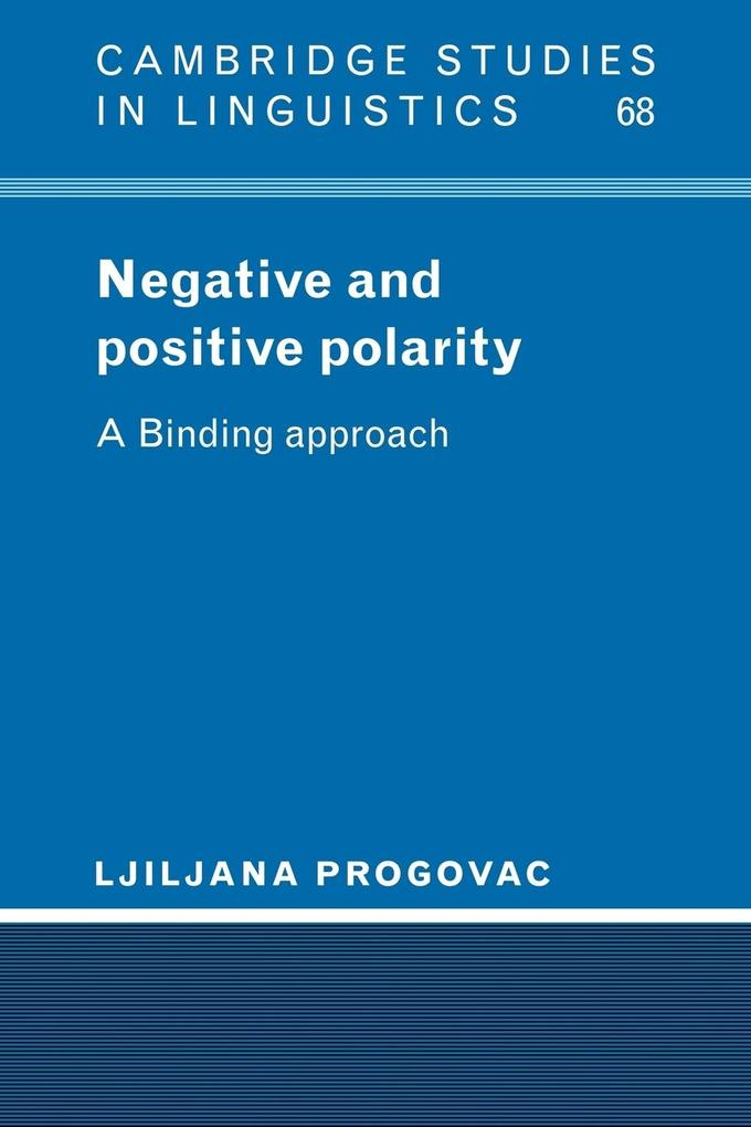 Negative and Positive Polarity: A Binding Approach als Buch