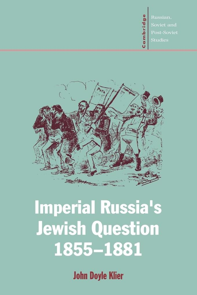 Imperial Russia's Jewish Question, 1855 1881 als Buch