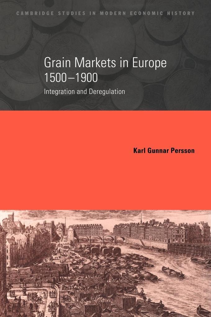 Grain Markets in Europe, 1500-1900 als Taschenbuch