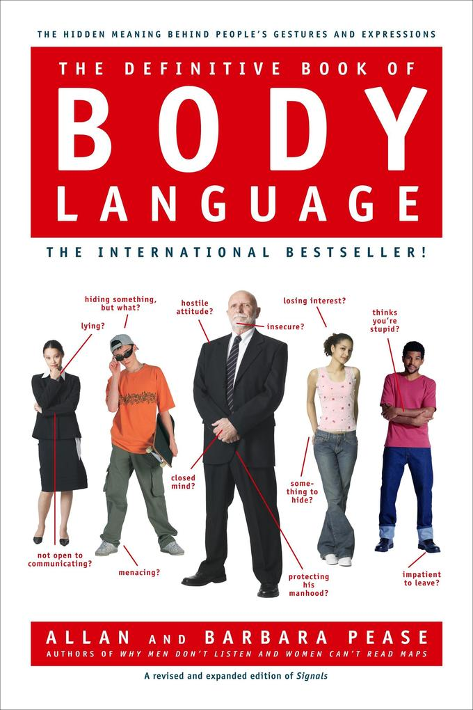 The Definitive Book of Body Language: The Hidden Meaning Behind People's Gestures and Expressions als Buch