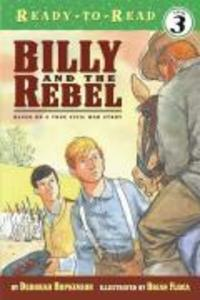 Billy and the Rebel: Based on a True Civil War Story als Taschenbuch