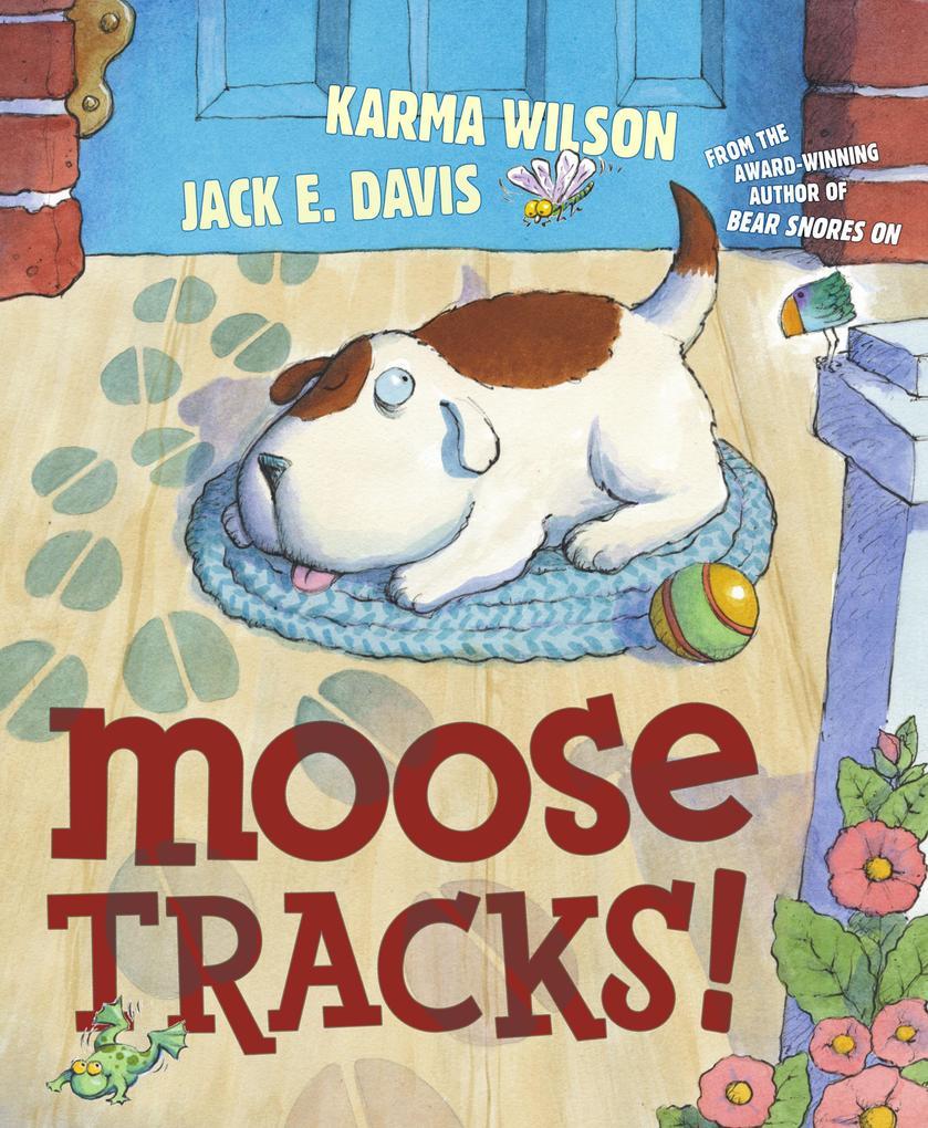 Moose Tracks! als Buch
