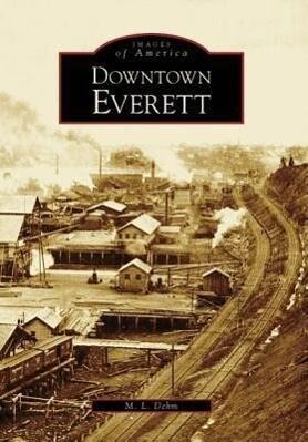 Downtown Everett als Taschenbuch