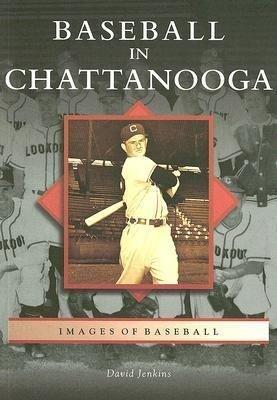 Baseball in Chattanooga als Taschenbuch