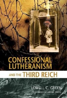 Lutherans Against Hitler: The Untold Story als Buch
