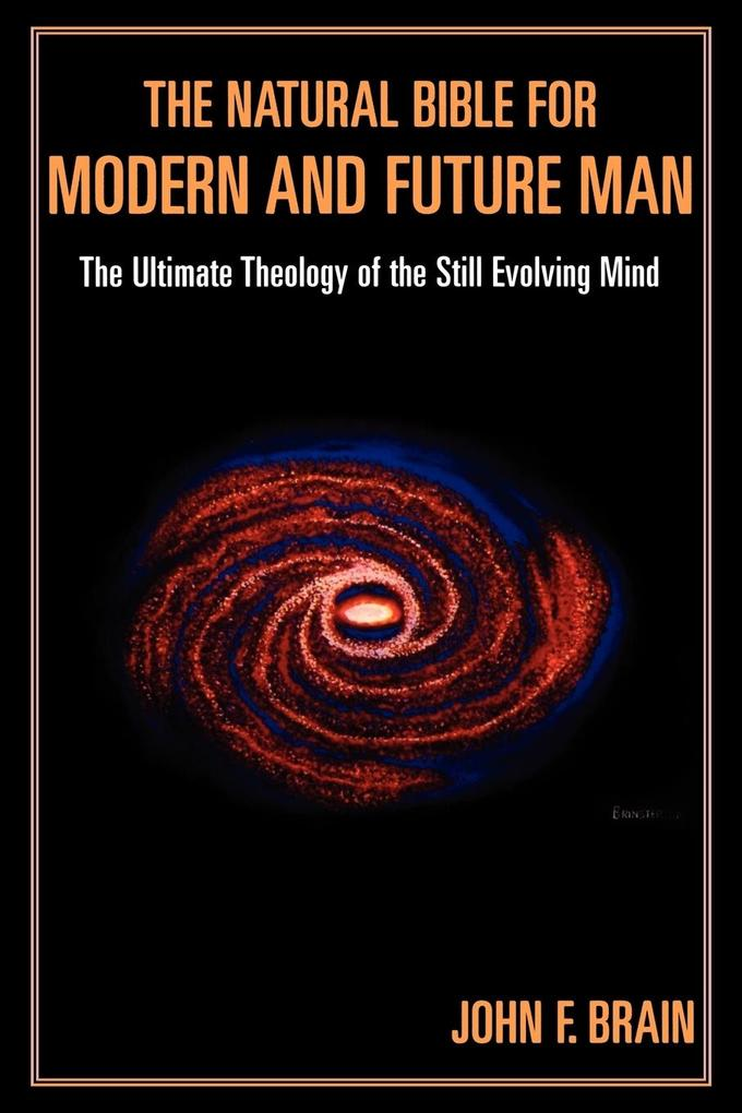 The Natural Bible for Modern and Future Man als Taschenbuch