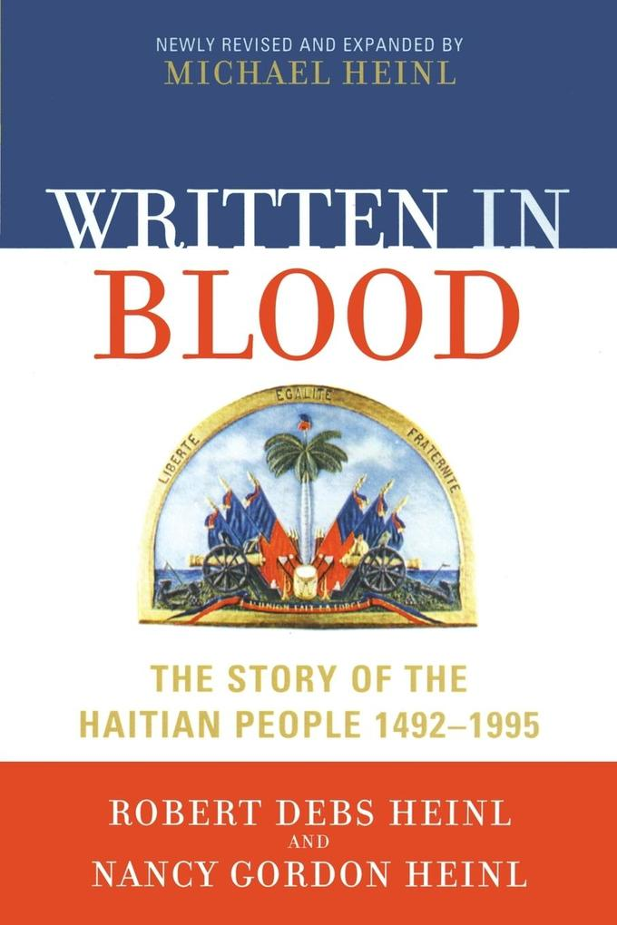 Written in Blood: The Story of the Haitian People 1492-1995 als Taschenbuch