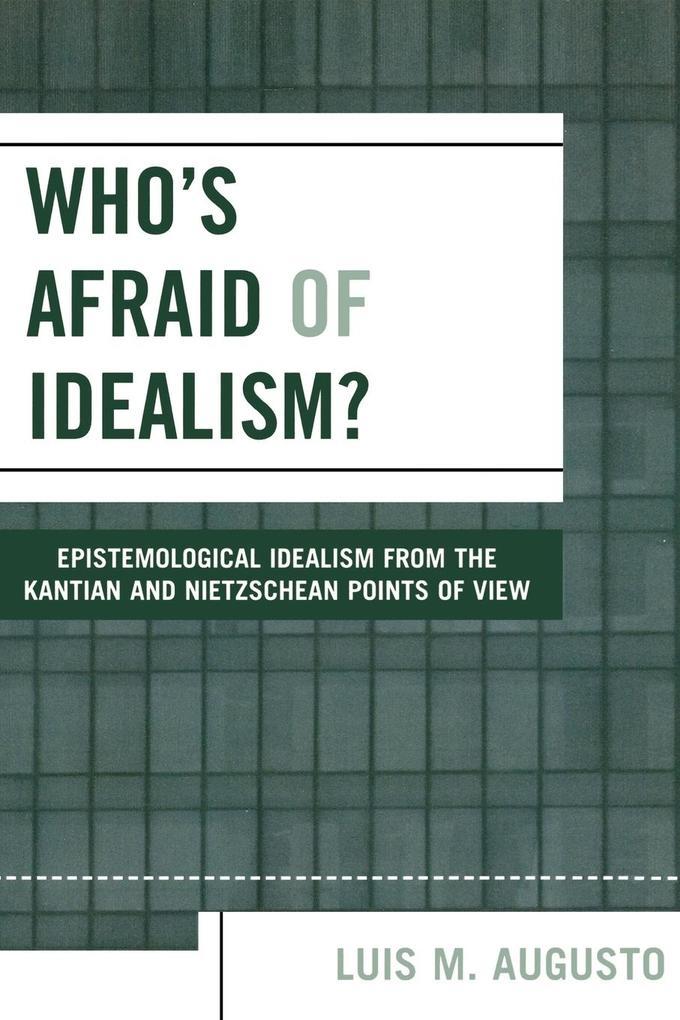 Who's Afraid of Idealism? als Taschenbuch