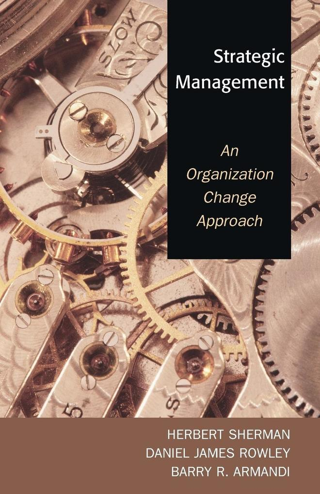 Strategic Management: An Organization Change Approach als Taschenbuch