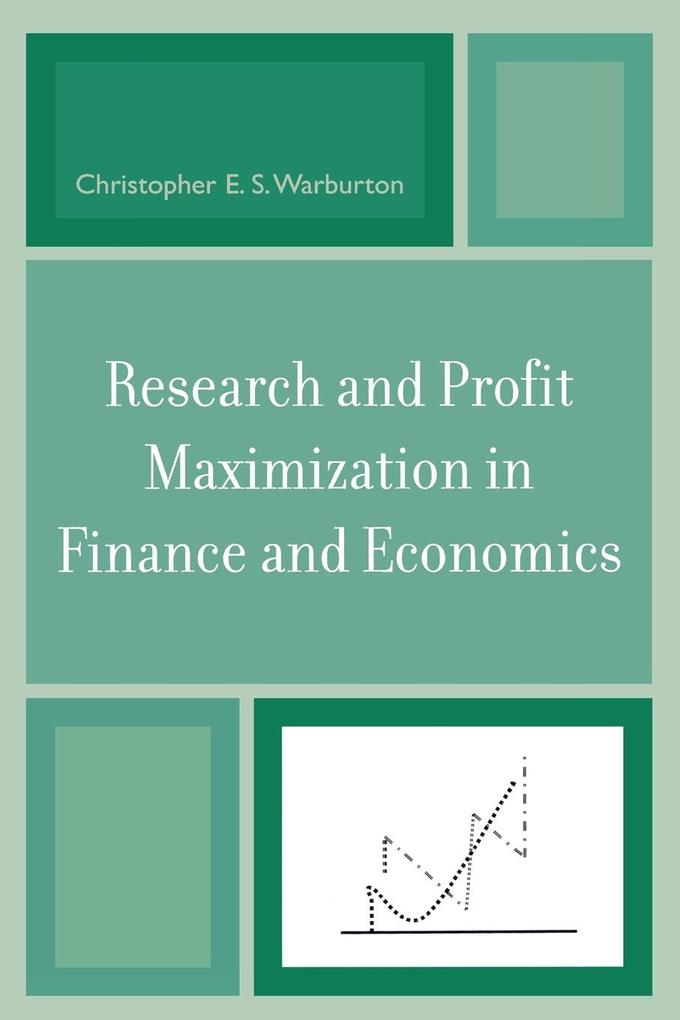 Research and Profit Maximization in Finance and Economics als Taschenbuch