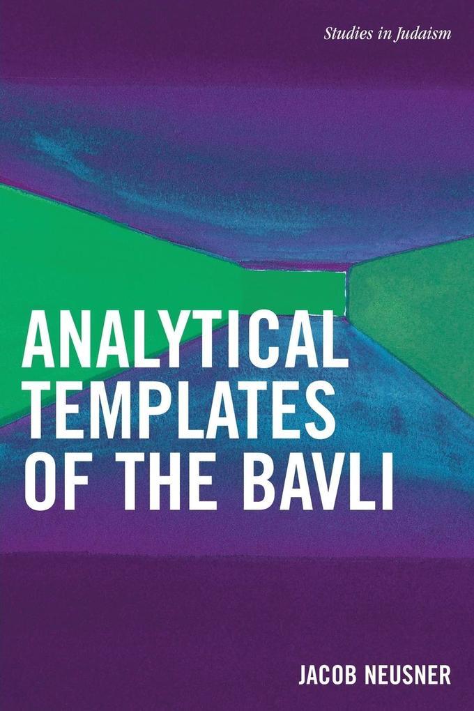 Analytical Templates of the Bavli als Taschenbuch