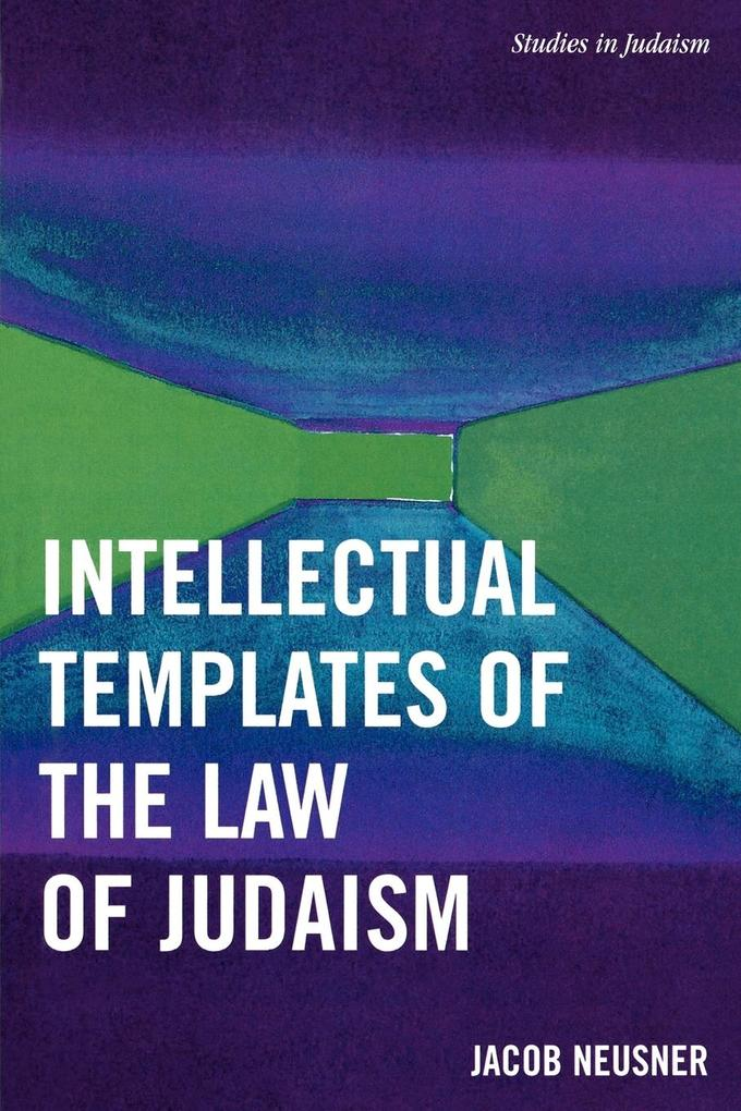 Intellectual Templates of the Law of Judaism als Taschenbuch