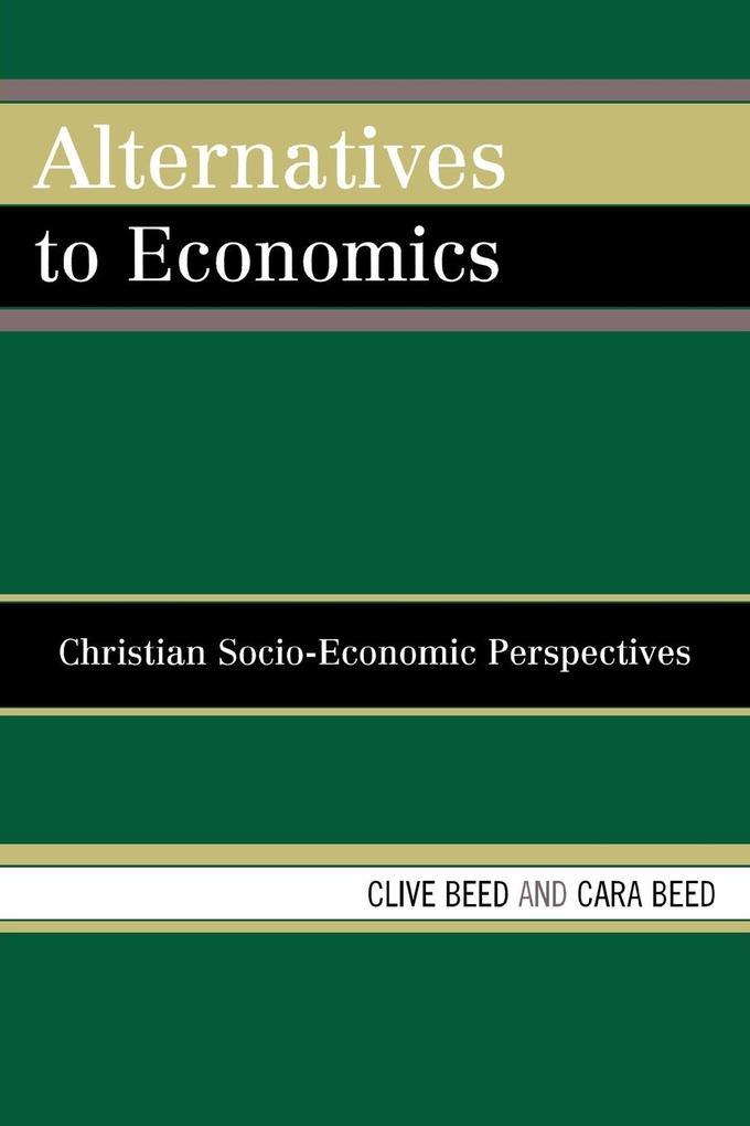 Alternatives to Economics: Christian Socio-Economic Perspectives als Taschenbuch