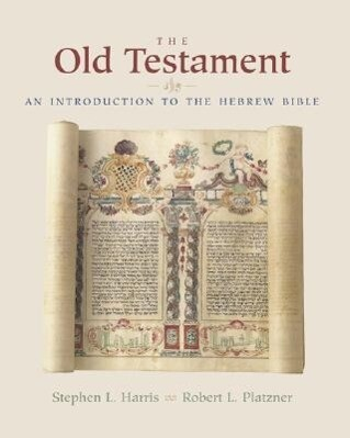 The Old Testament: An Introduction to the Hebrew Bible als Taschenbuch