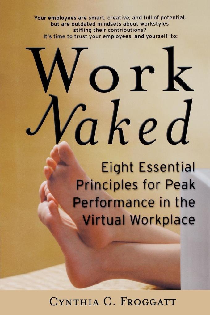 Work Naked Peak Performance als Taschenbuch