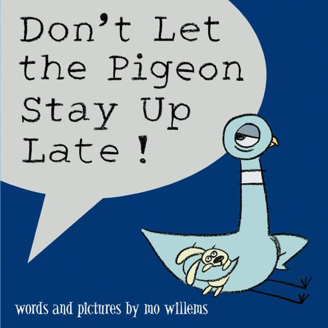 Don't Let the Pigeon Stay Up Late! als Buch