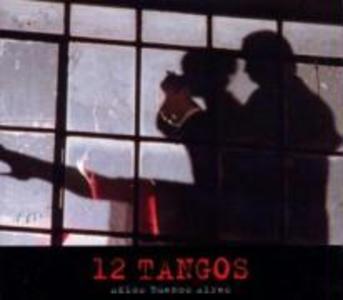 12 Tangos-Adios Buenos Aires als CD