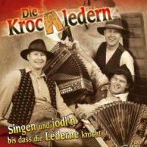 Singen und jodln bis dass die Lederne Krocht als CD