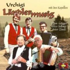Urchigi Ländlermusig als CD