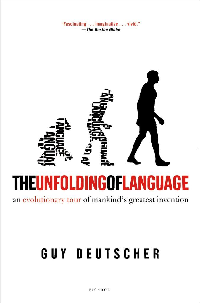 The Unfolding of Language: An Evolutionary Tour of Mankind's Greatest Invention als Taschenbuch
