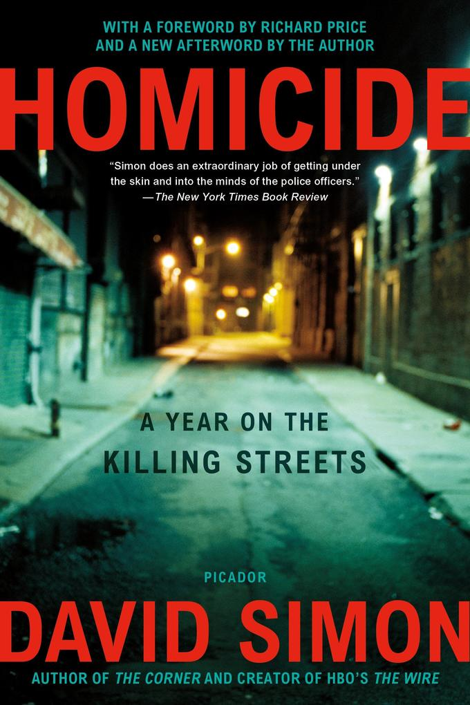 Homicide: A Year on the Killing Streets als Taschenbuch