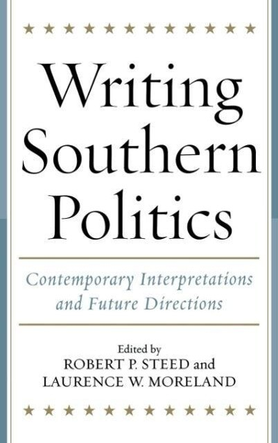 Writing Southern Politics als Buch