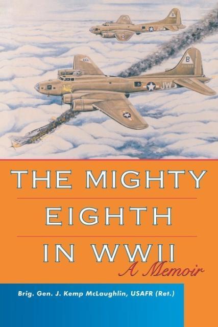 The Mighty Eighth in WWII als Taschenbuch