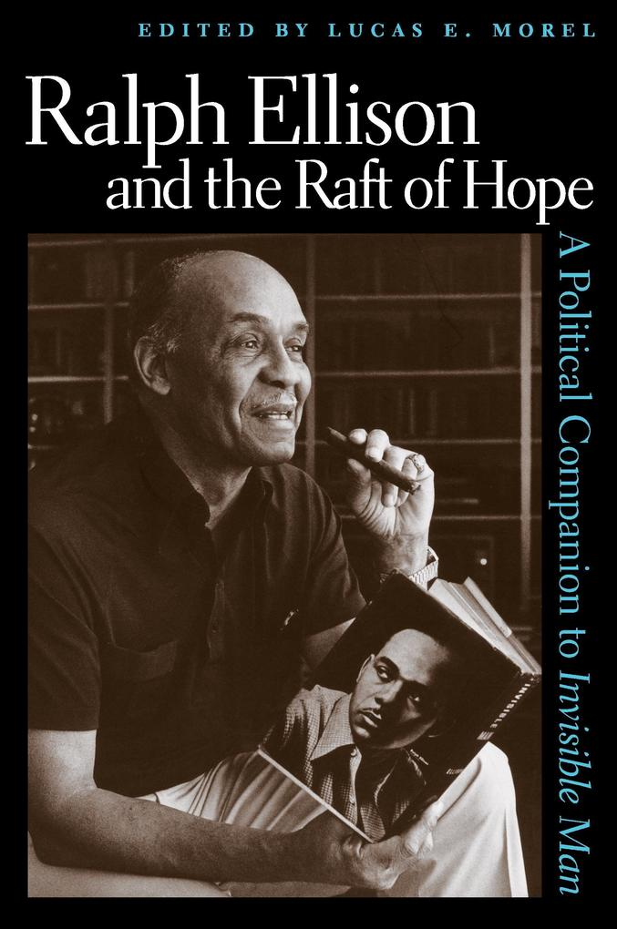 Ralph Ellison and the Raft of Hope als Buch