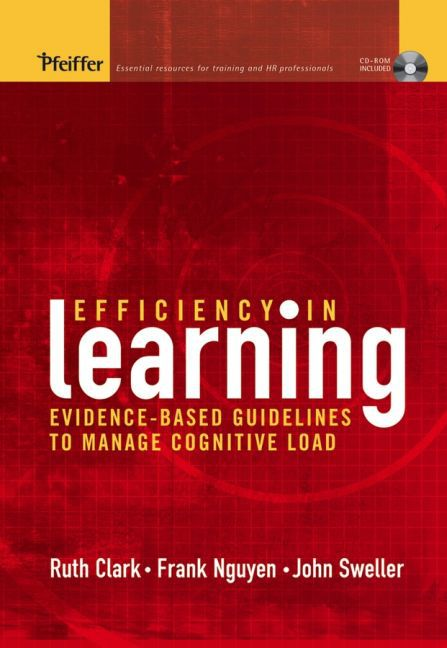 Efficiency in Learning: Evidence-Based Guidelines to Manage Cognitive Load als Buch