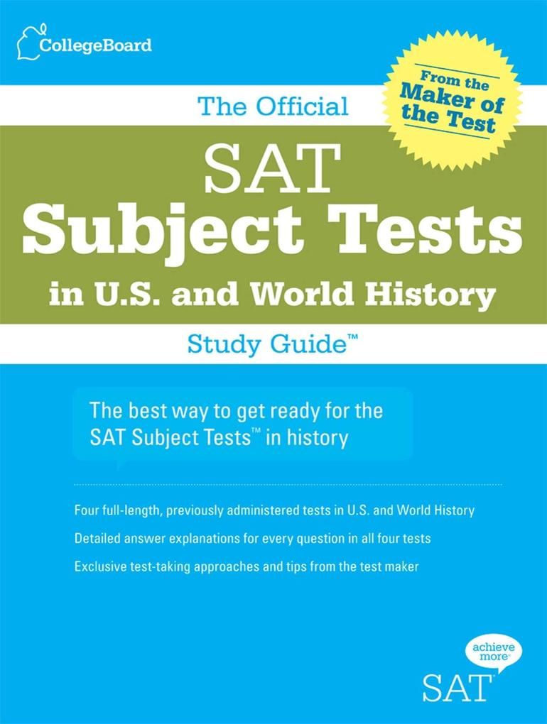 The Official SAT Subject Tests in U.S. History and World History als Taschenbuch