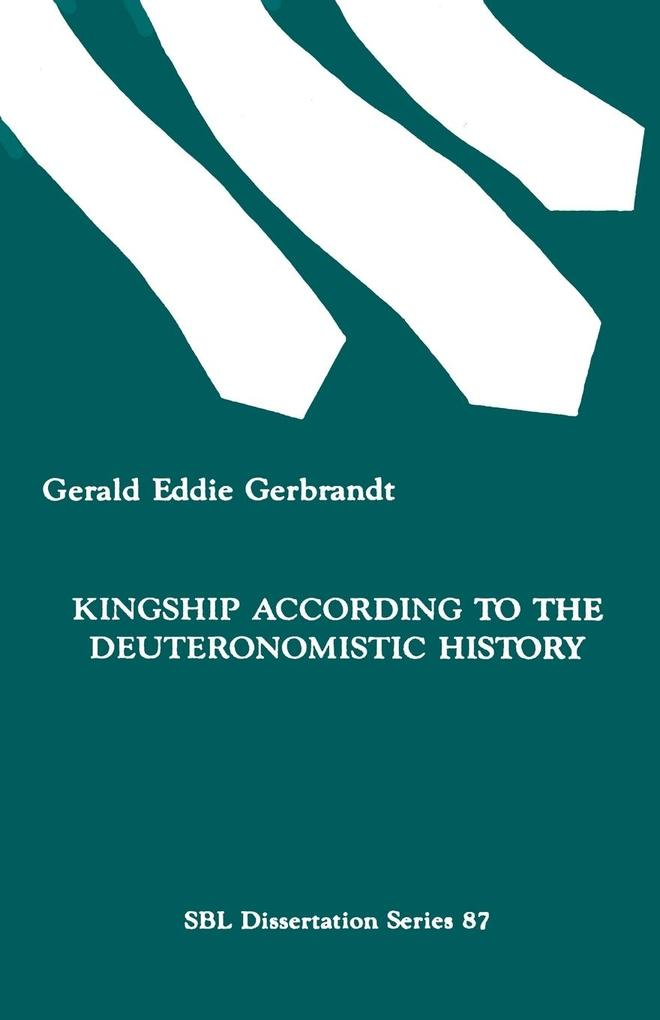 Kingship According to the Deuteronomistic History als Taschenbuch