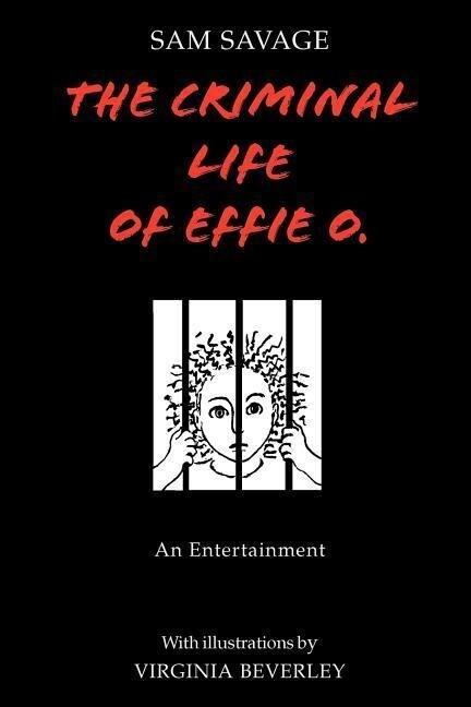 The Criminal Life of Effie O. als Taschenbuch