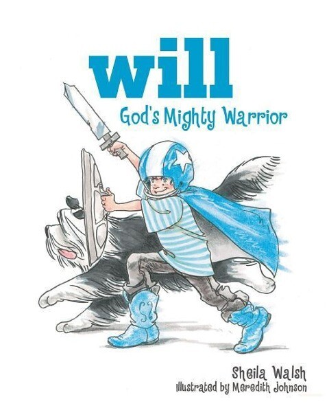 Will, God's Mighty Warrior als Buch