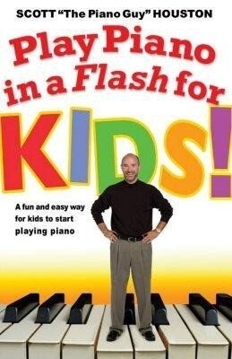Play Piano in a Flash for Kids!: A Fun and Easy Way for Kids to Start Playing the Piano als Taschenbuch
