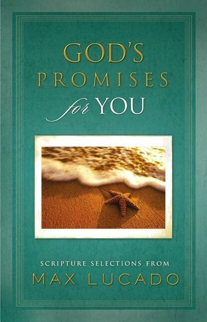 God's Promises for You: Scripture Selections from Max Lucado als Buch