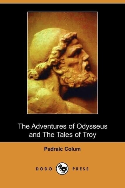 The Adventures of Odysseus and Tales of Troy als Taschenbuch