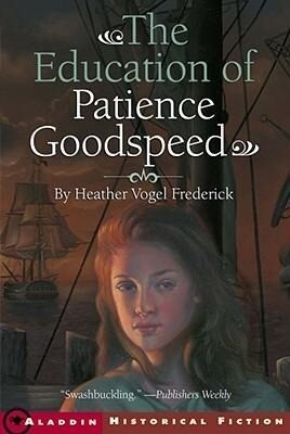 The Education of Patience Goodspeed als Taschenbuch