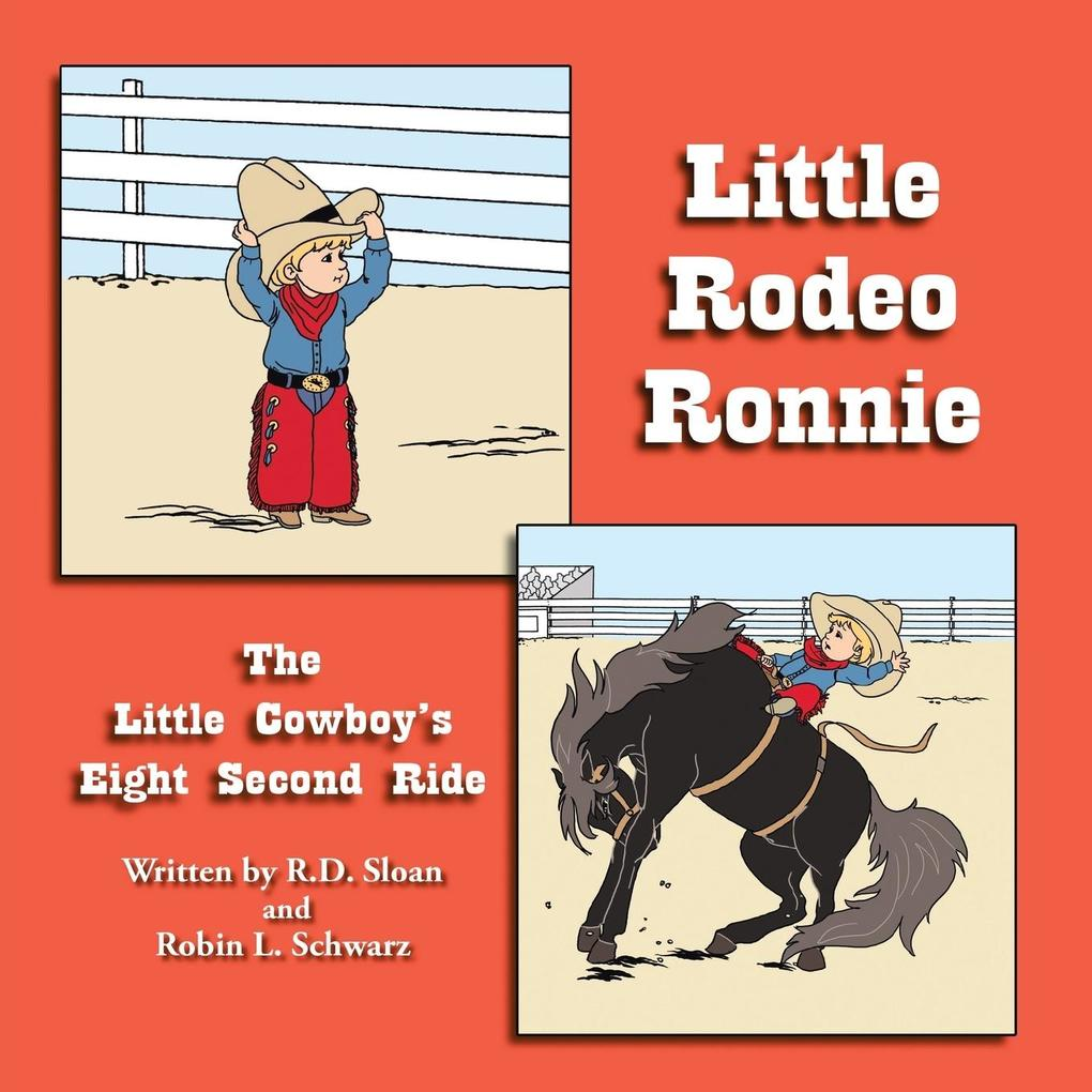 Little Rodeo Ronnie: The Little Cowboy's Eight Second Ride als Taschenbuch