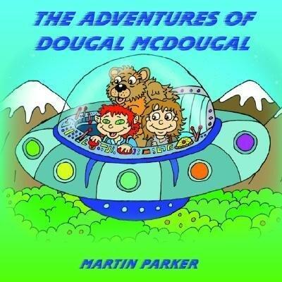 The Adventures of Dougal McDougal als Taschenbuch